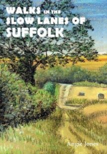 Walks in the Slow Lanes of Suffolk front cover